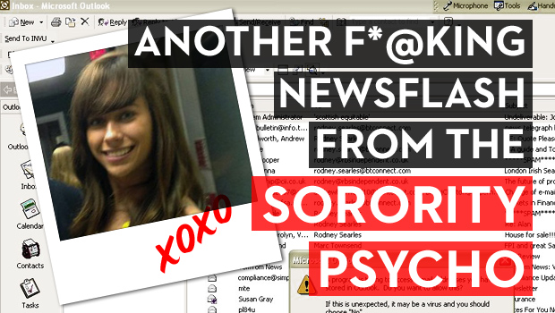Another F*@king Newsflash from the Sorority Psycho