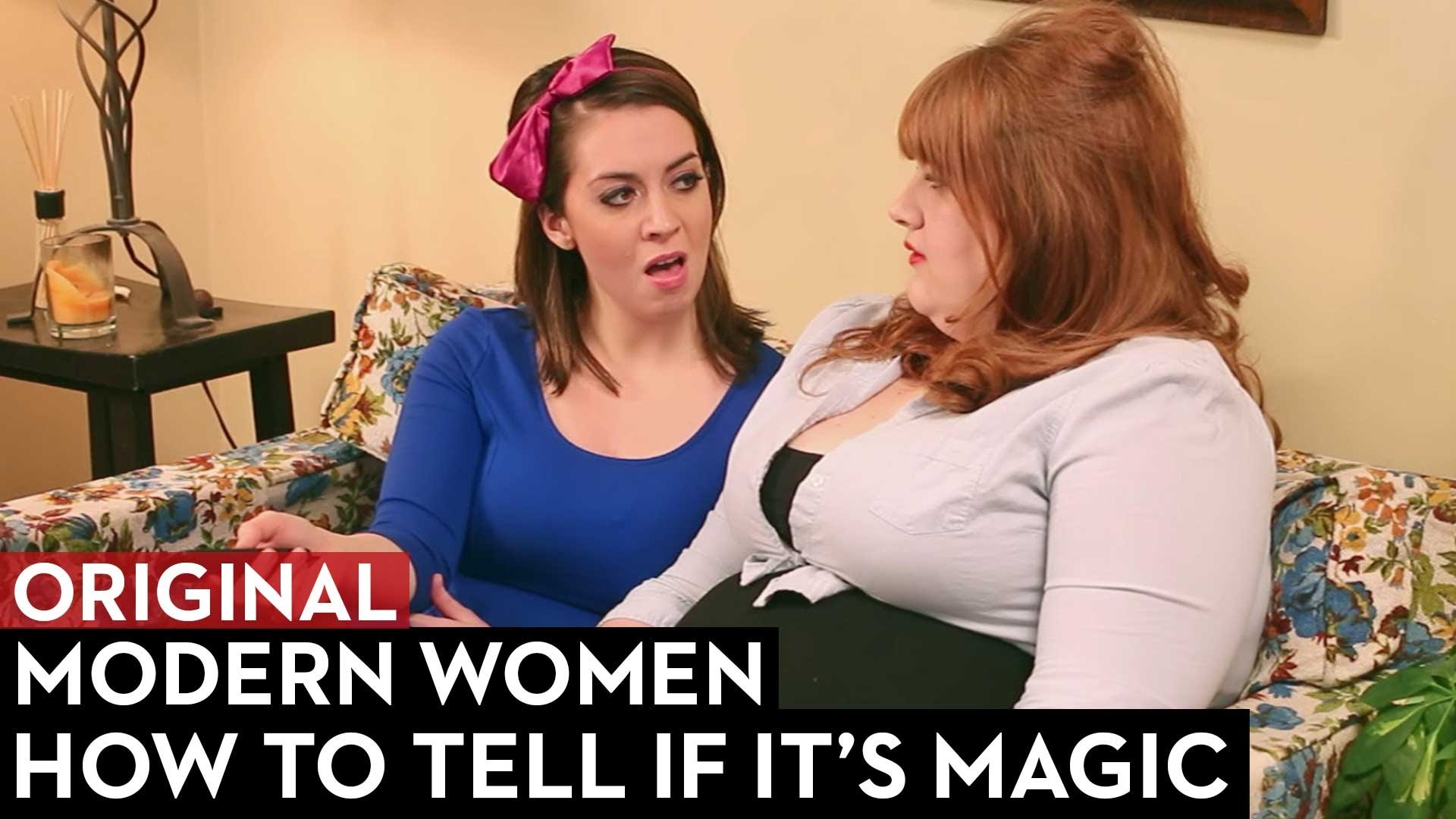 How to Tell If It's Magic: Modern Women Episode 3