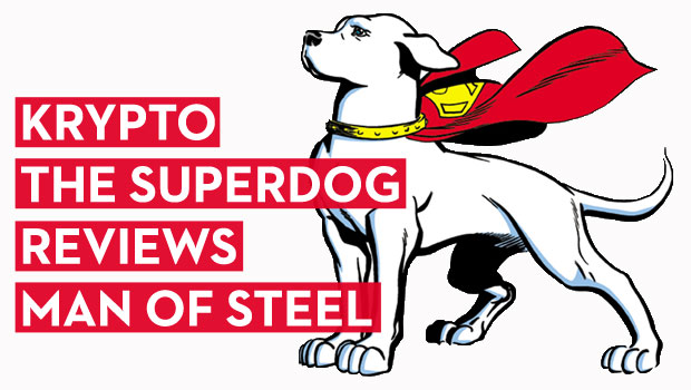 There's Something Missing from These Superman Reboots: by Krypto the Superdog