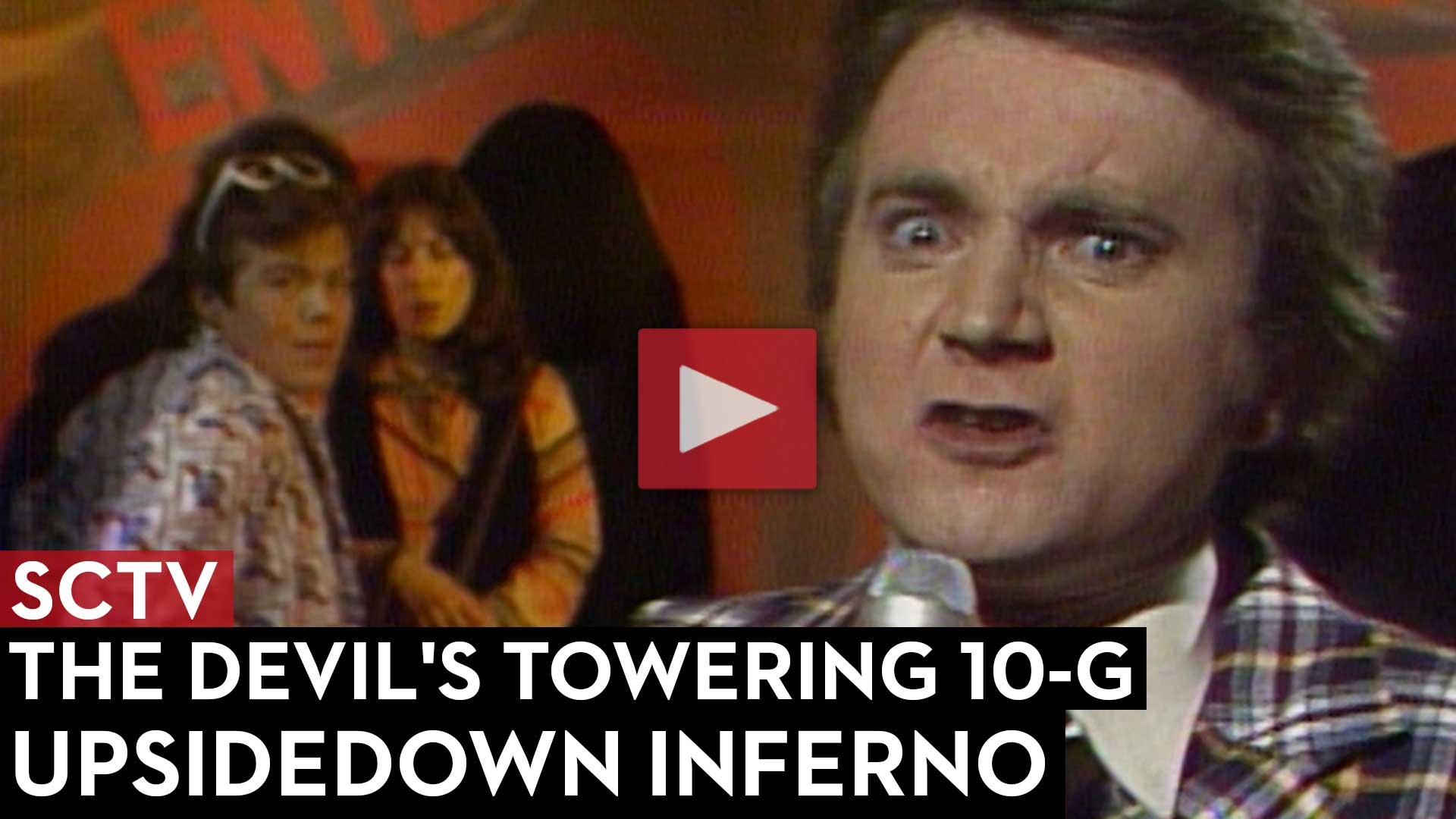SCTV The Devil's Towering 10-G Upsidedown Inferno