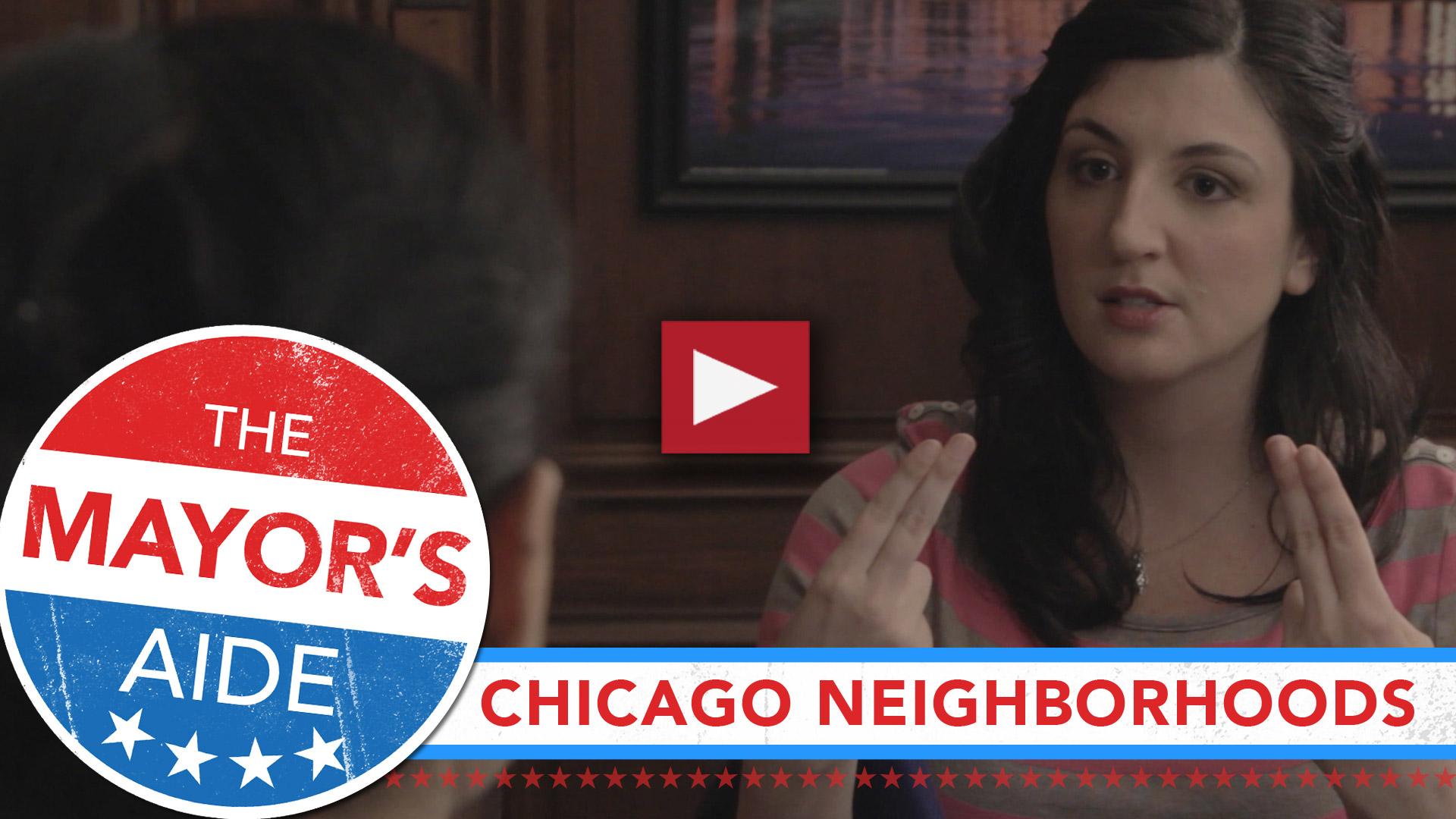 The Mayor's Aide – Chicago Neighborhoods