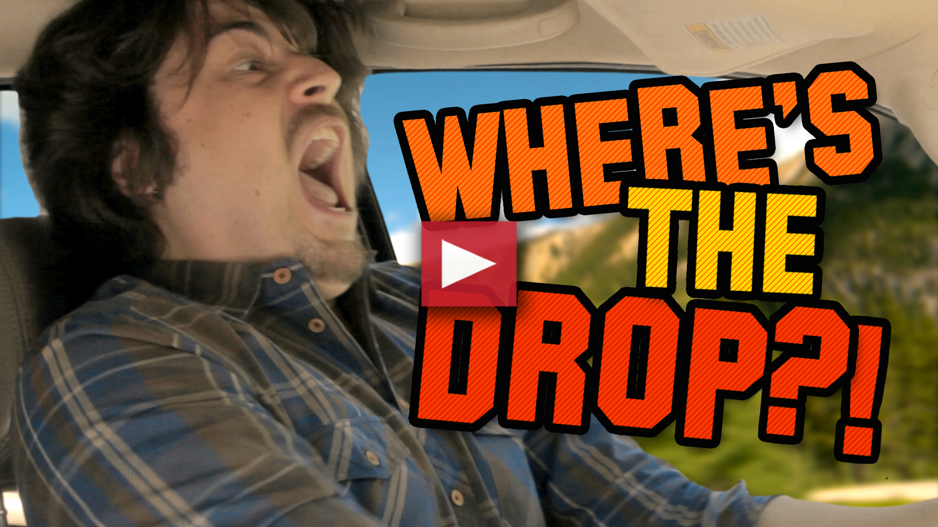 Where's The Drop?!