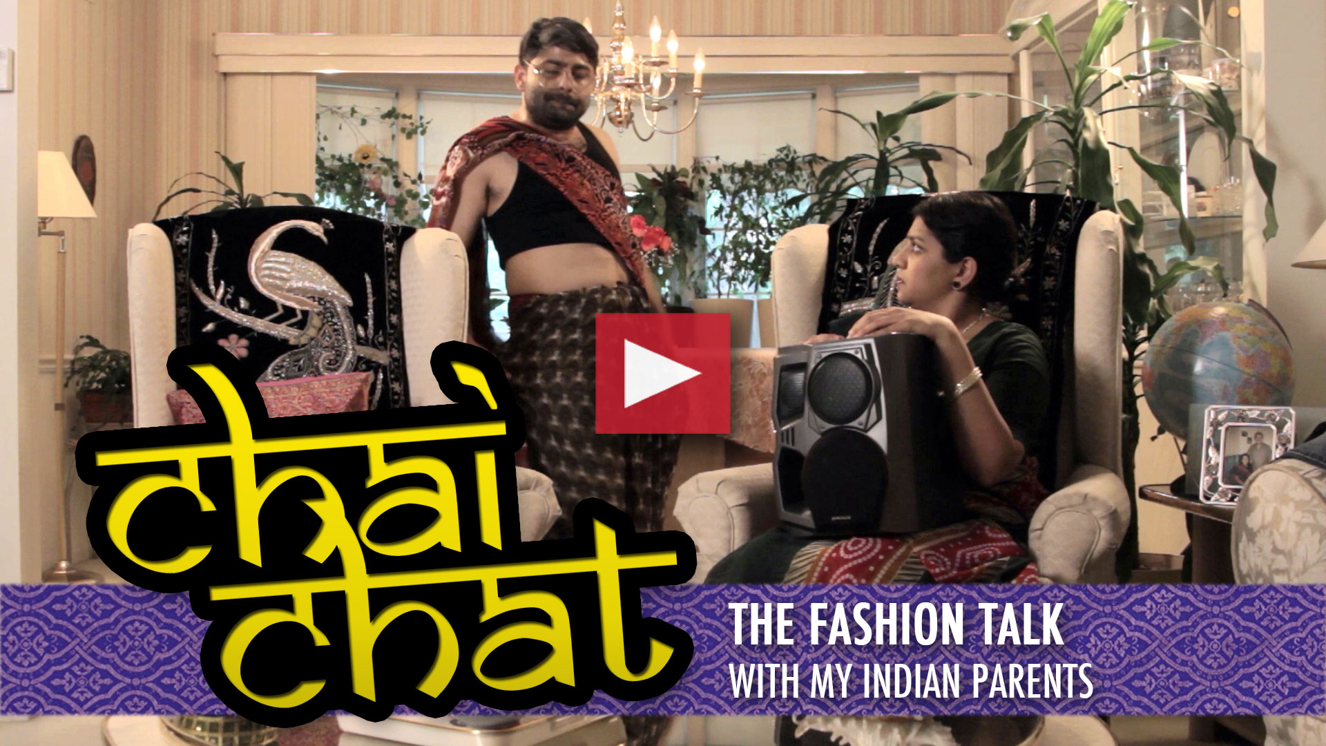 Chai Chat: The Fashion Talk with My Indian Parents