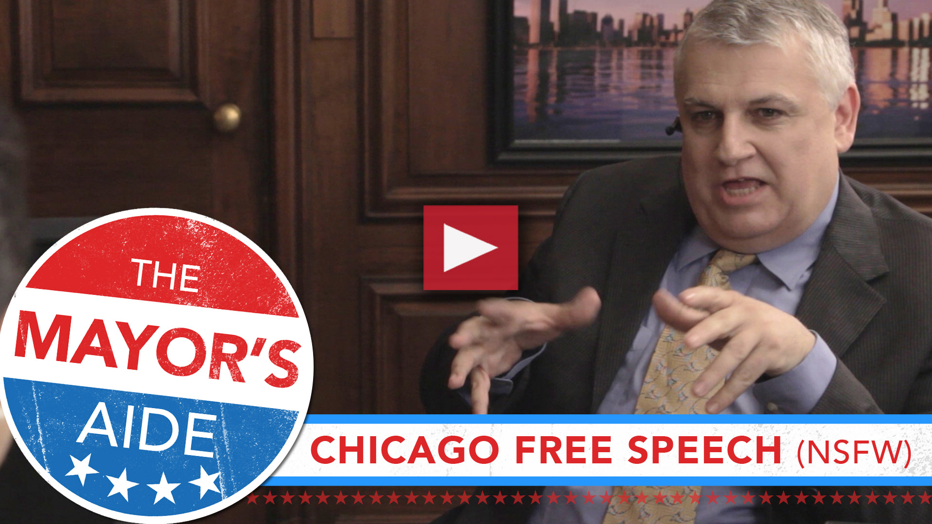 The Mayor's Aide - Chicago Free Speech (NSFW)