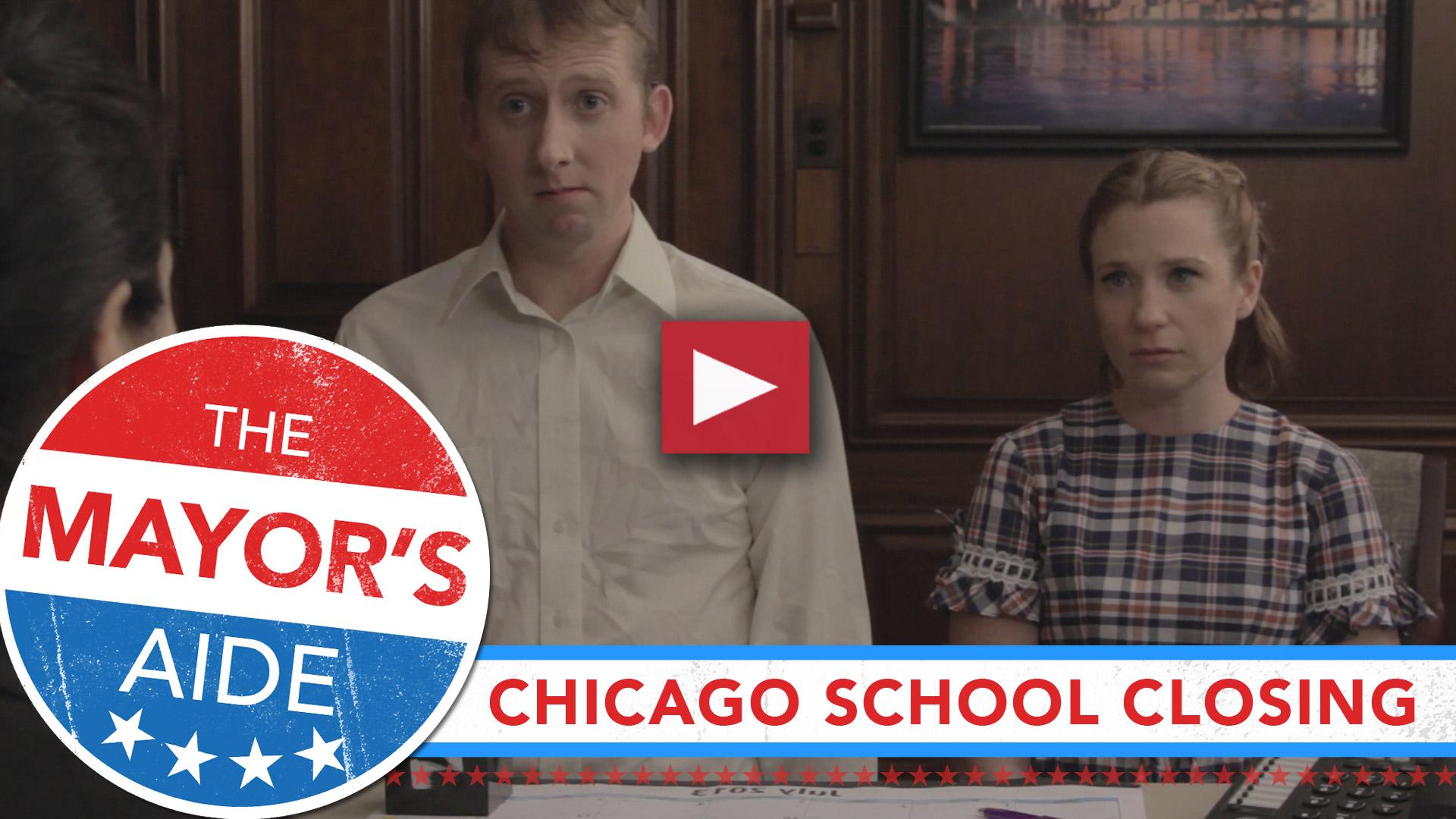 The Mayor's Aide - Chicago School Closings