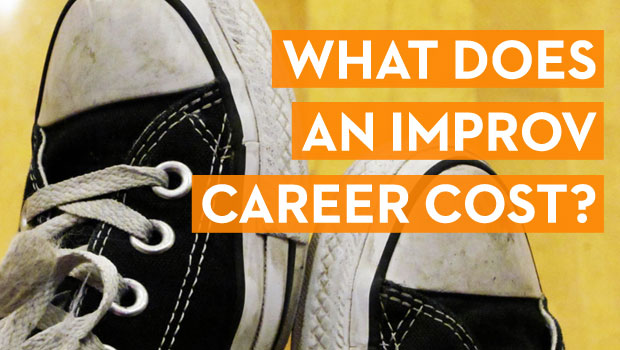 What Does an Improv Career Cost?