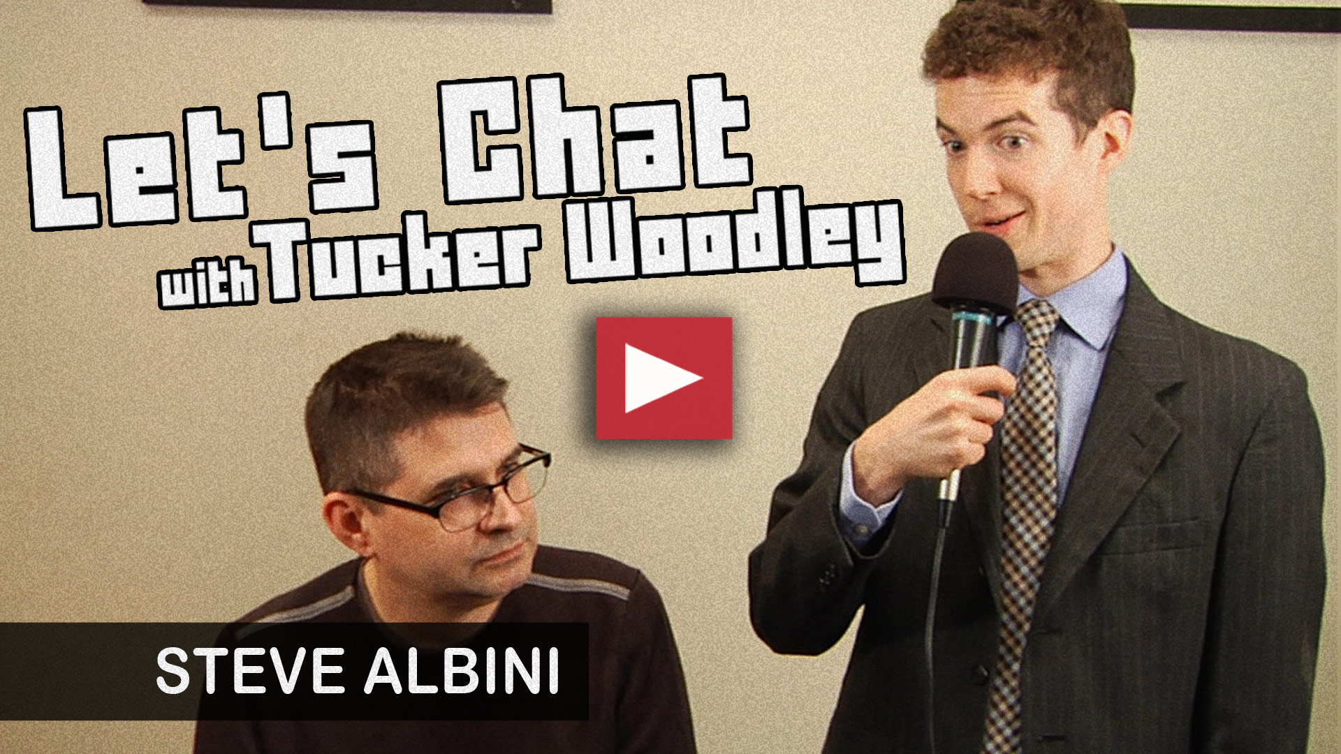 Steve Albini on Let's Chat with Tucker Woodley