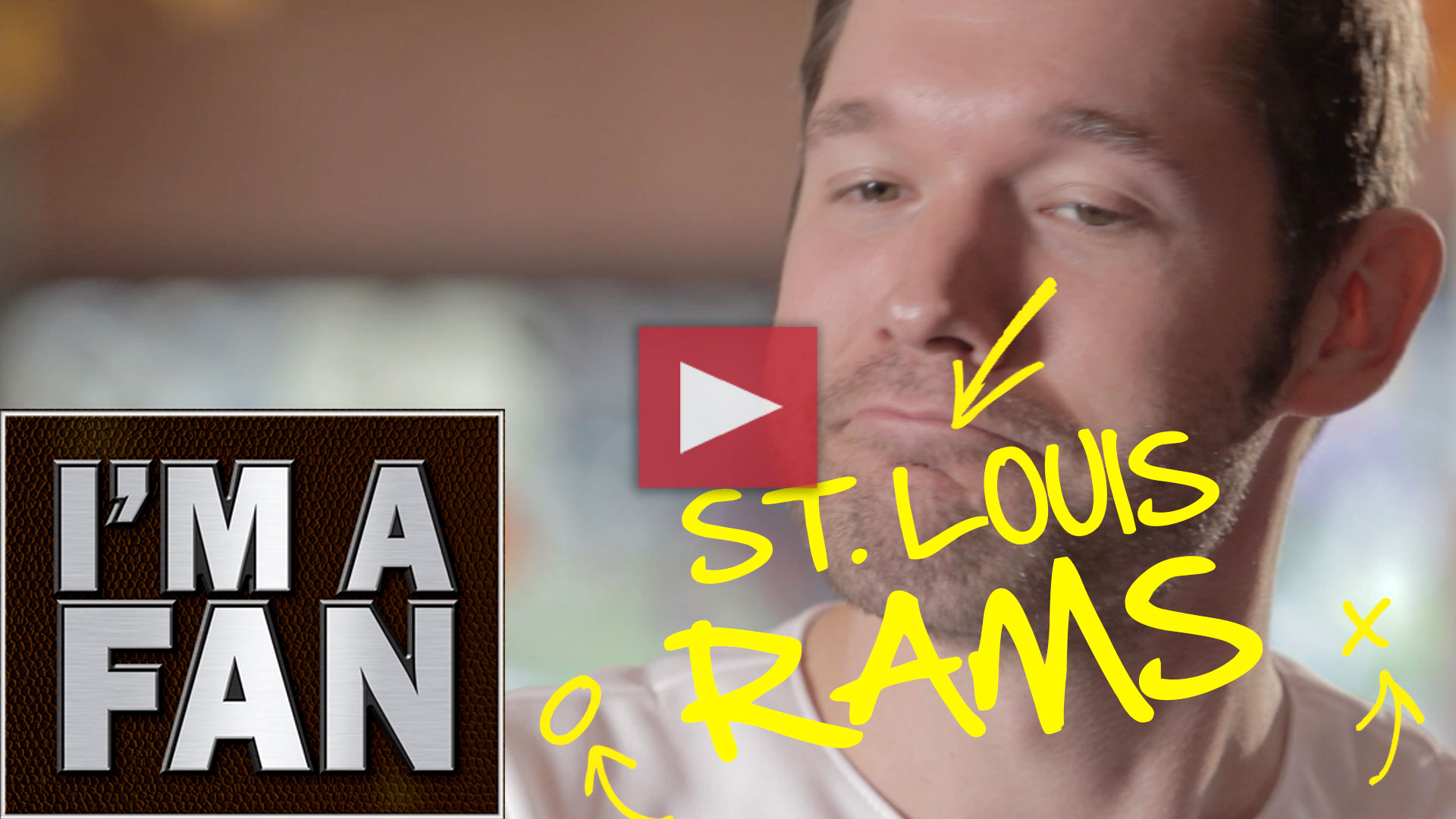 I'm a Fan - St. Louis Rams