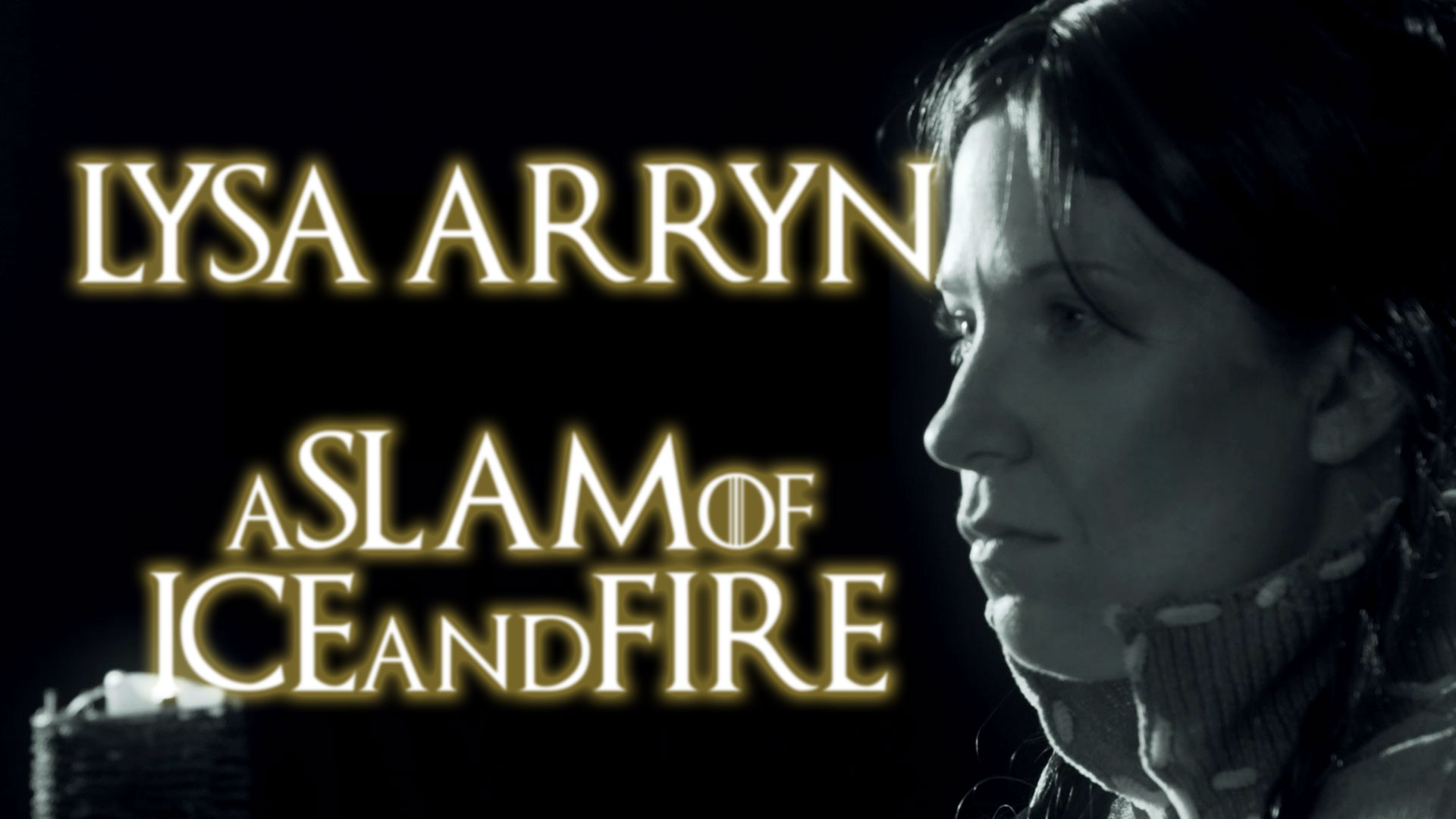 Lysa Arryn –  A Slam of Ice and Fire || Spoken Word