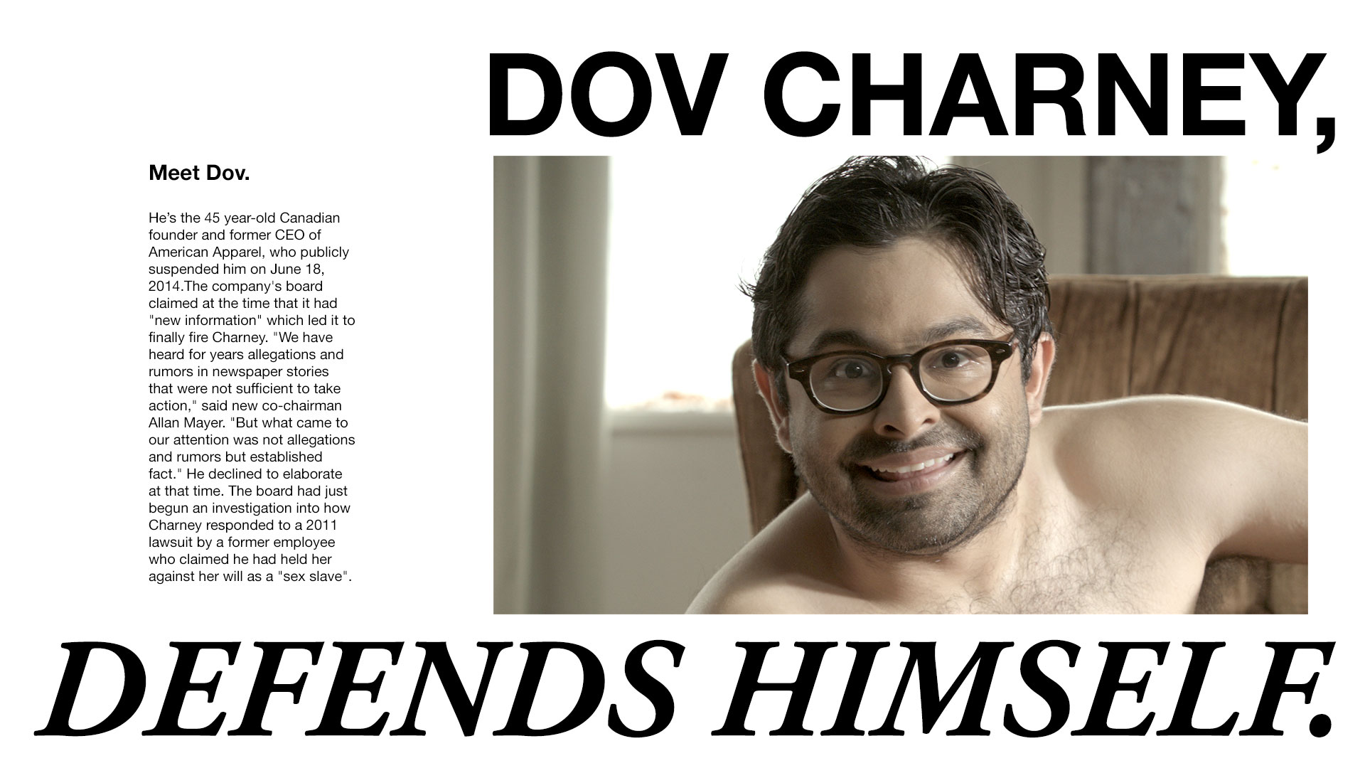 American Apparel's Dov Charney Defends Himself