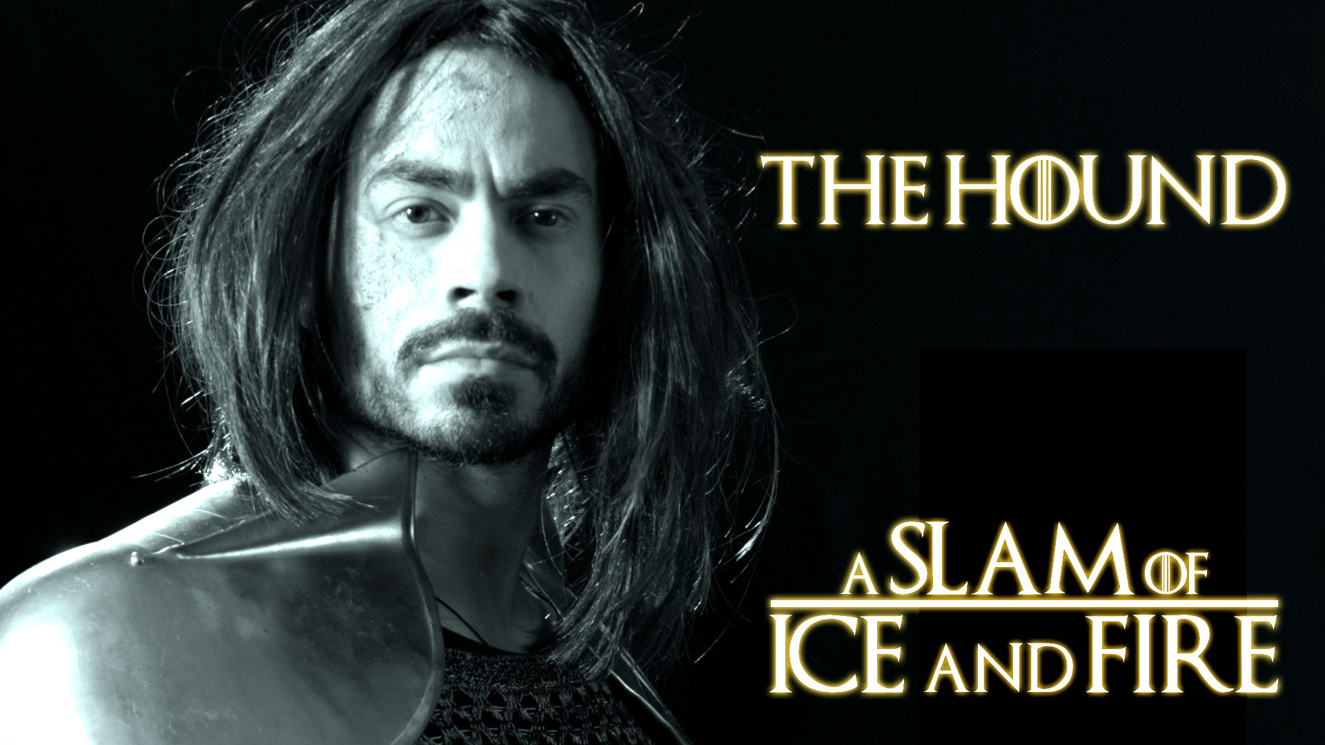 The Hound - A Slam of Ice and Fire    Spoken Word