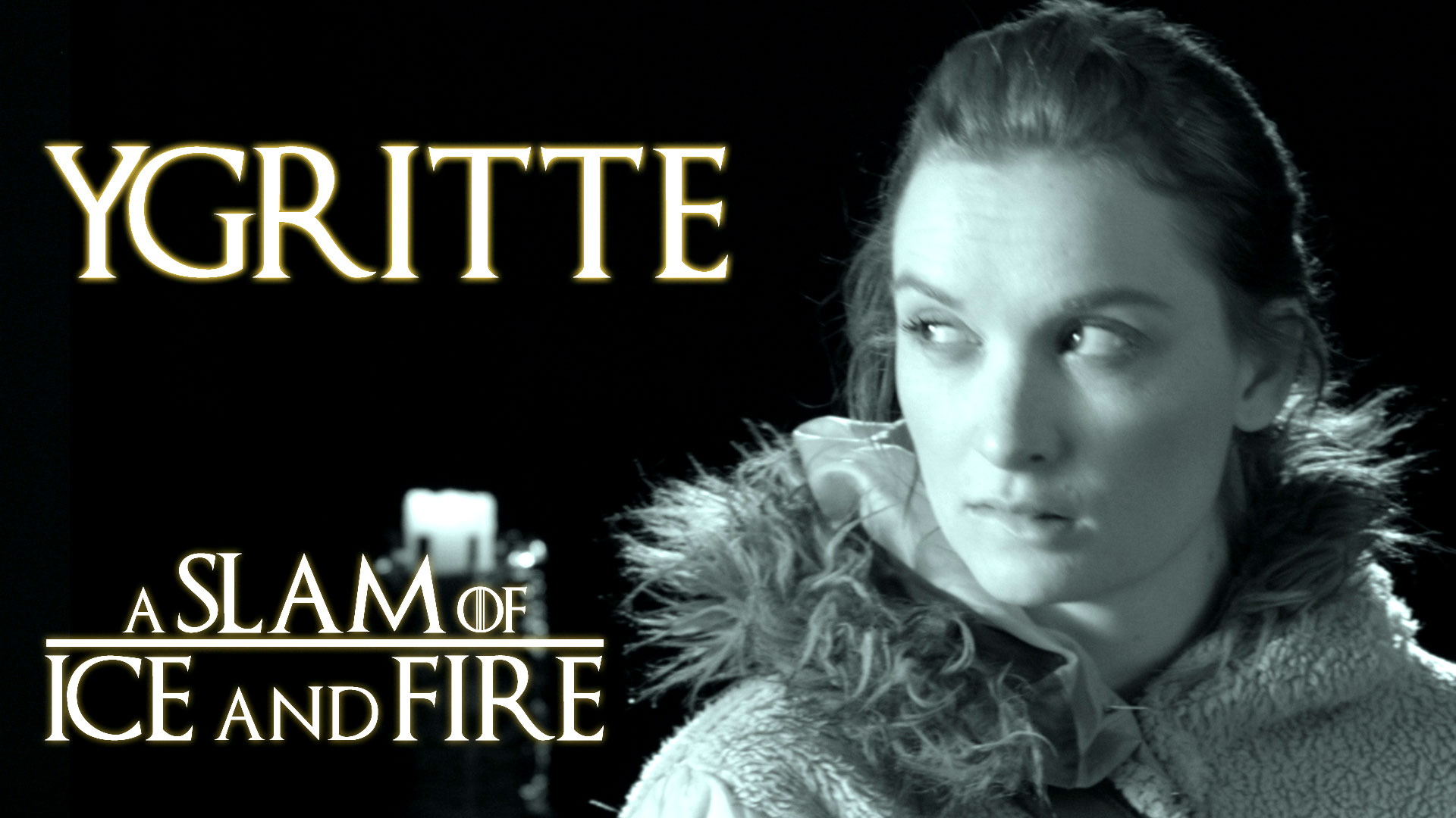 Ygritte - A Slam of Ice and Fire || Spoken Word