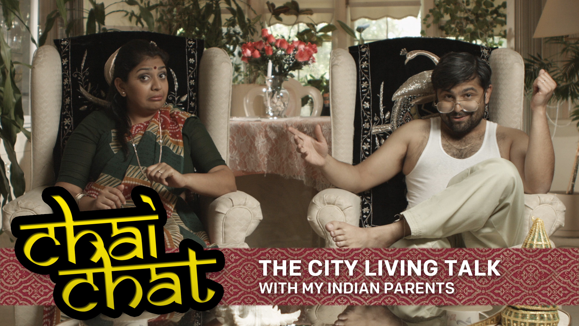 Chai Chat: The City Living Talk - With My Indian Parents