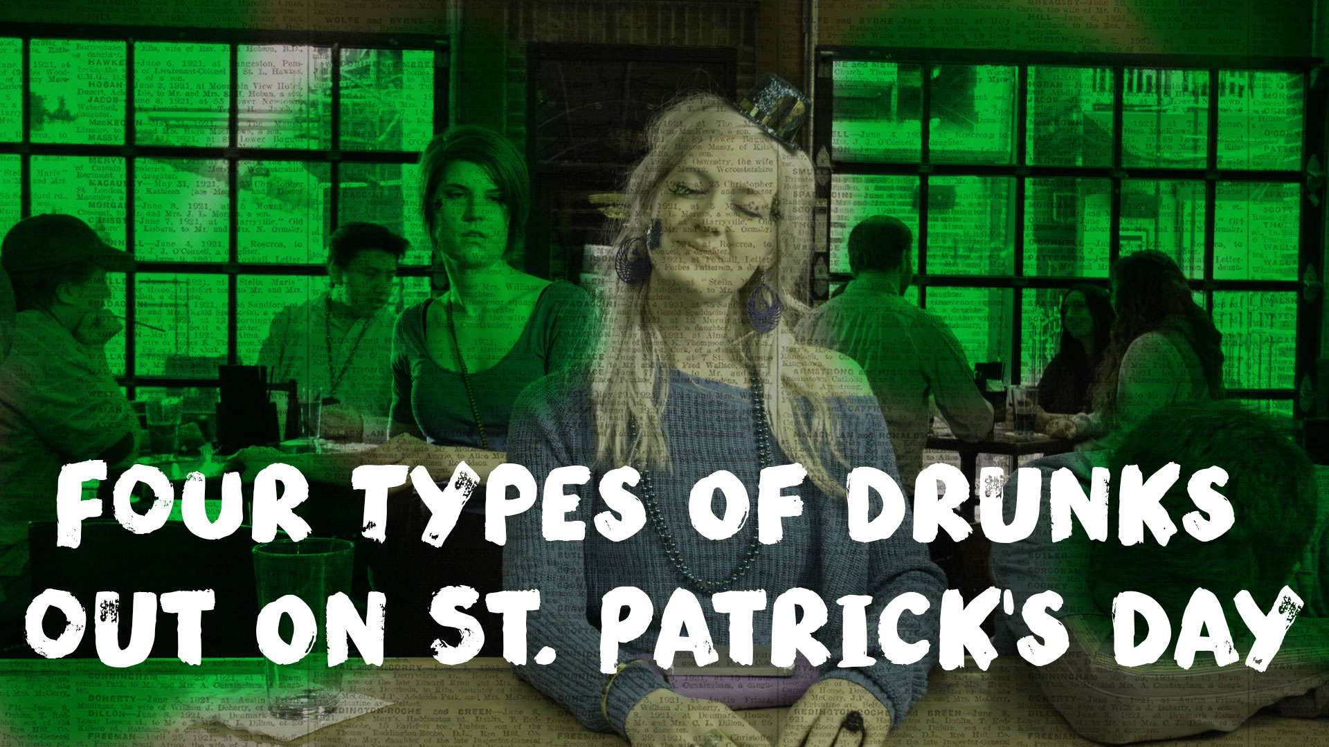 Four Types of Drunks Out on St. Patrick's Day