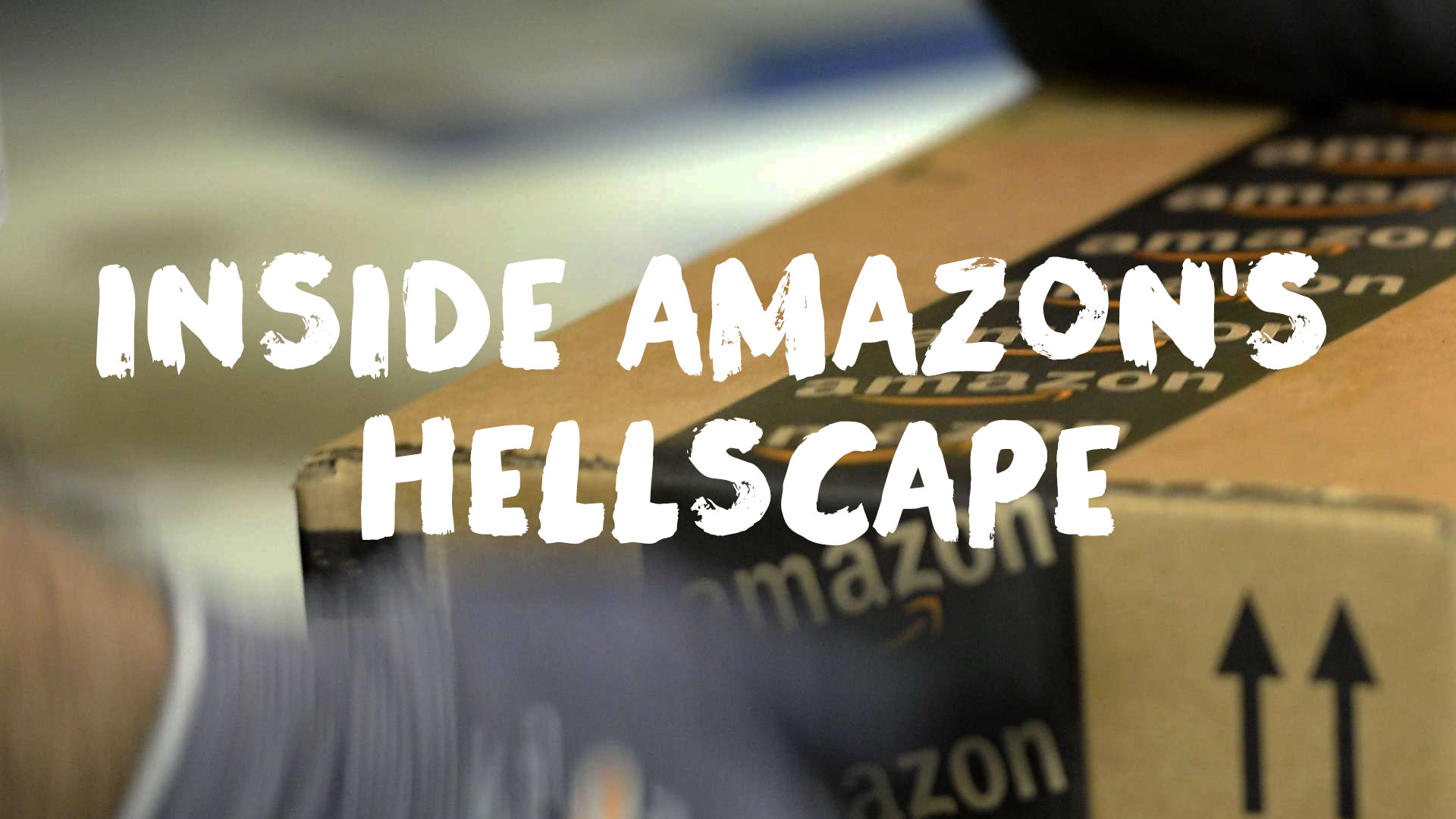 Inside Amazon's Hellscape