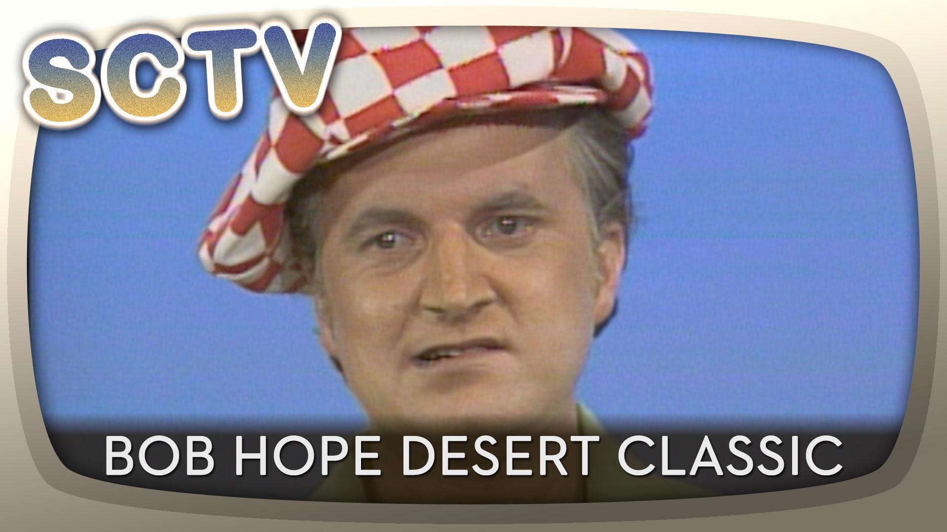 SCTV - Bob Hope Desert Classic