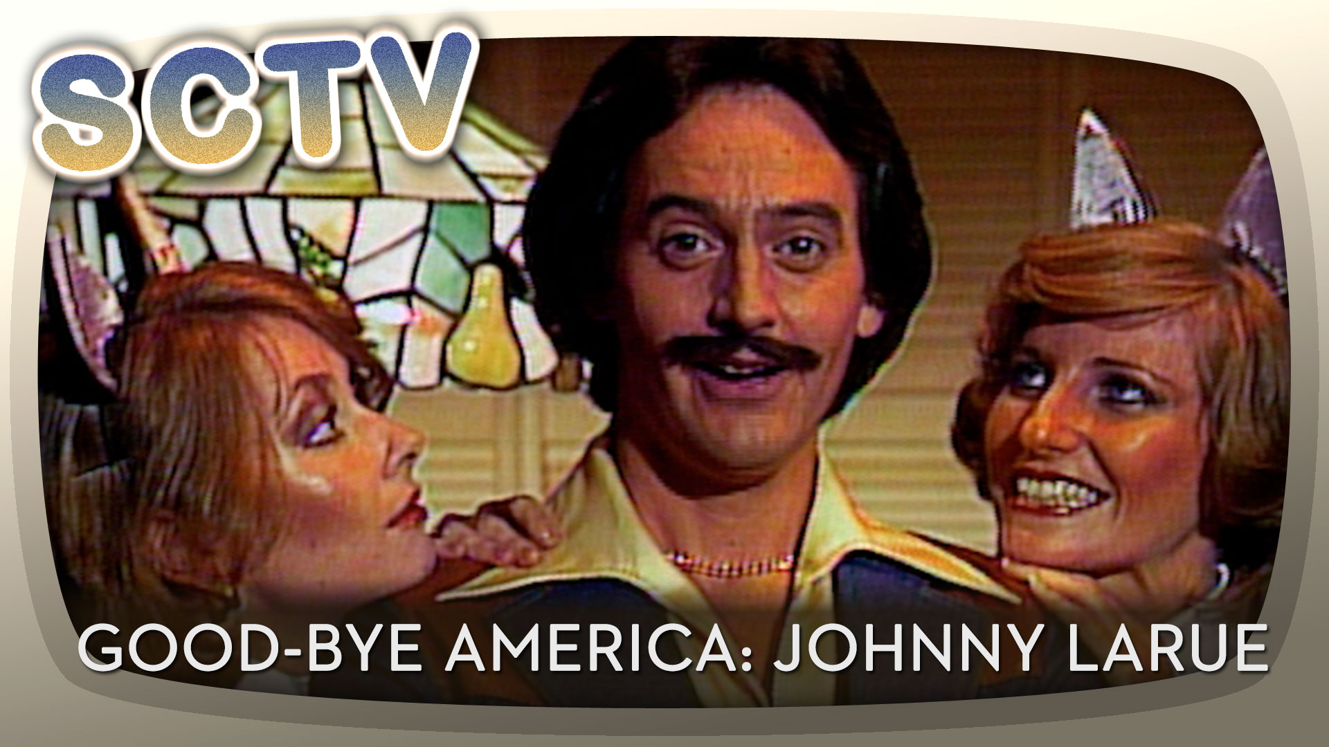 SCTV – Good-Bye America: Johnny LaRue