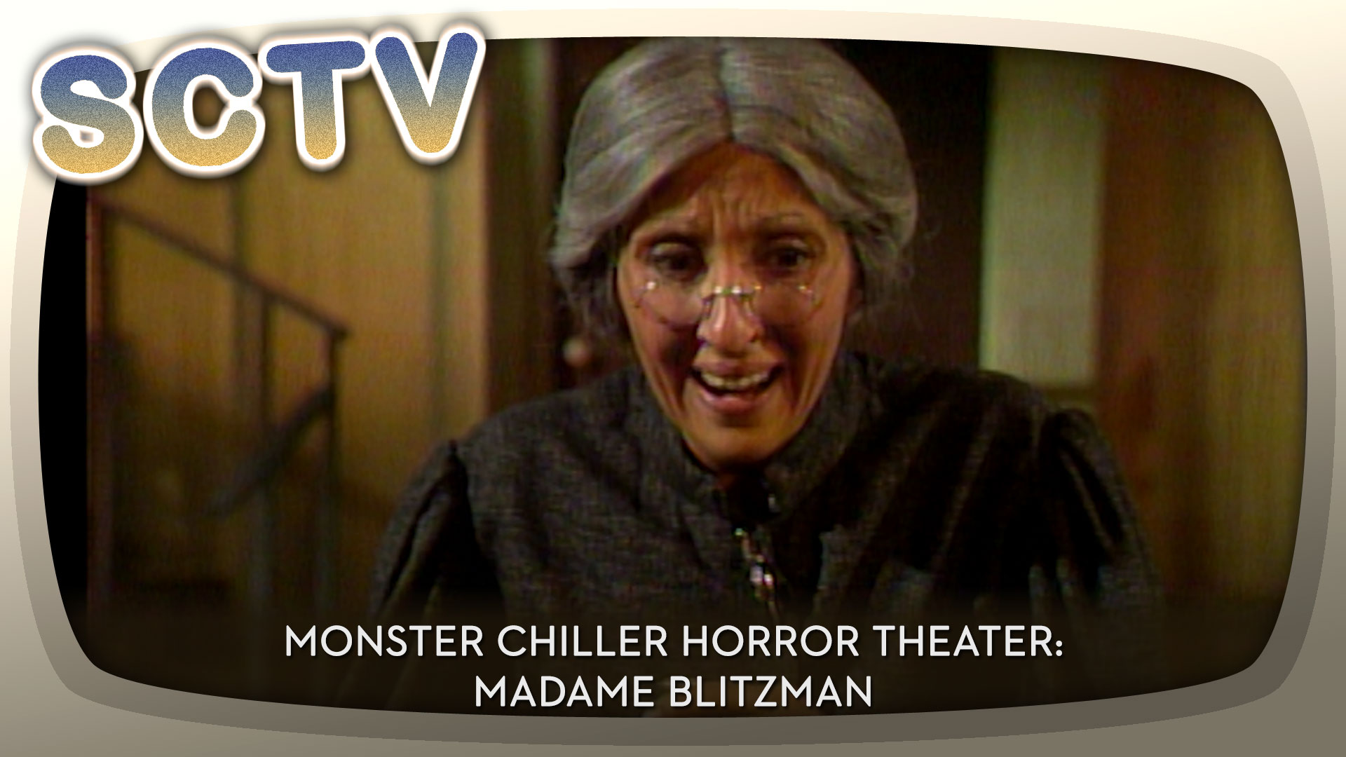 SCTV - Monster Chiller Horror Theater: Madame Blitzman