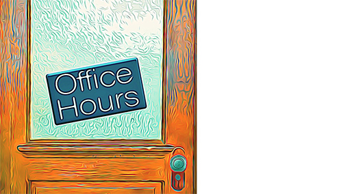 Office Hours (OPEN HOUSE - AUG 2019)