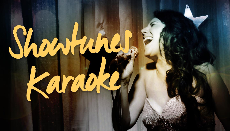 Showtunes Karaoke!