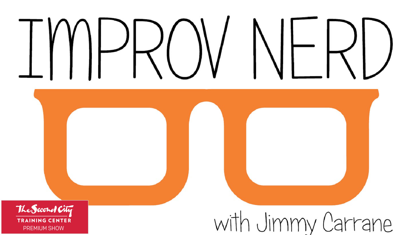 Improv Nerd with Jimmy Carrane