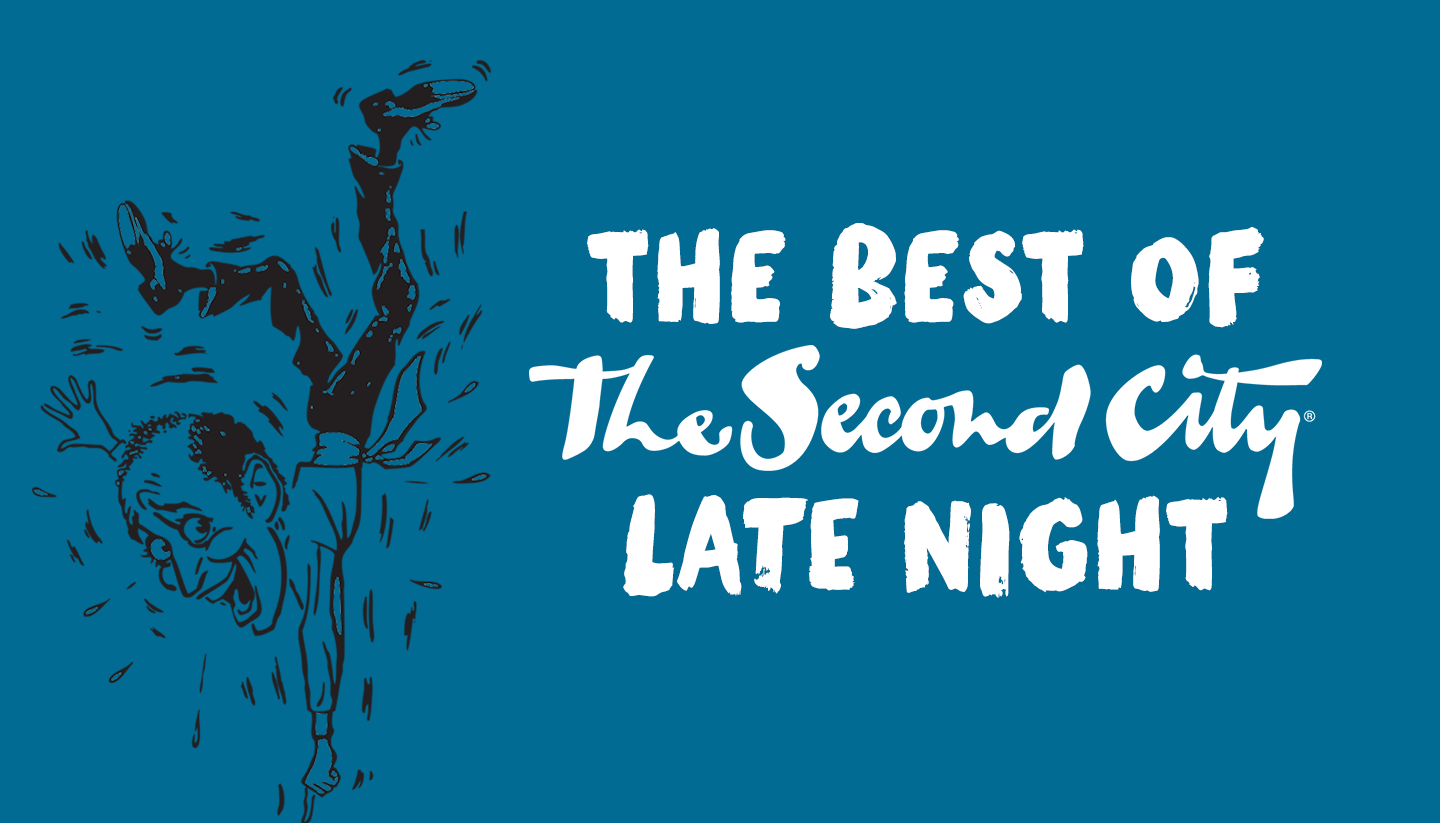 Best of The Second City: Late Night (Nat'l Tour)