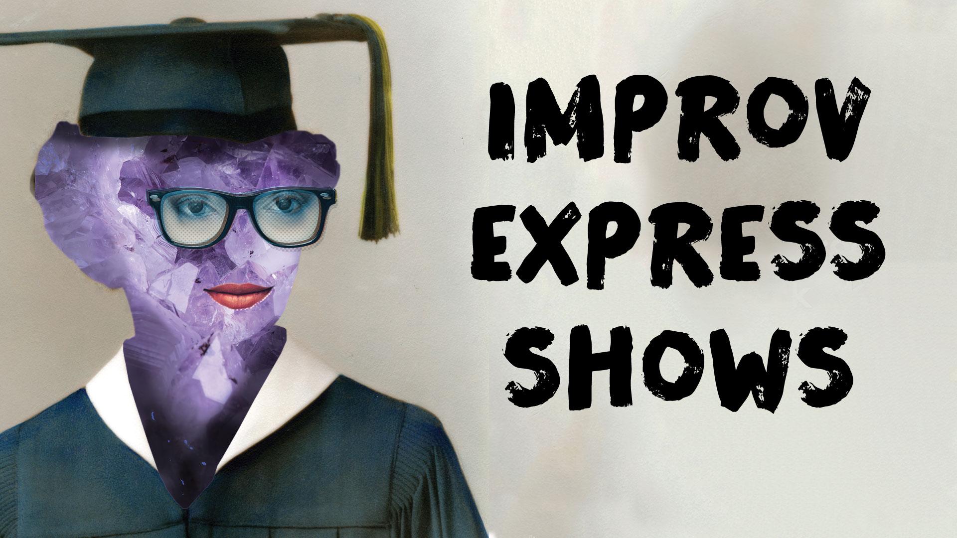 Improv Express 3