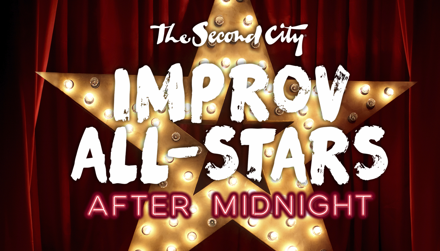 The Second City's Improv All-Stars: After Midnight