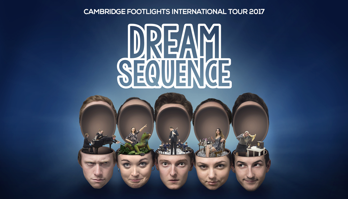 Cambridge Footlights International Tour: Dream Sequence