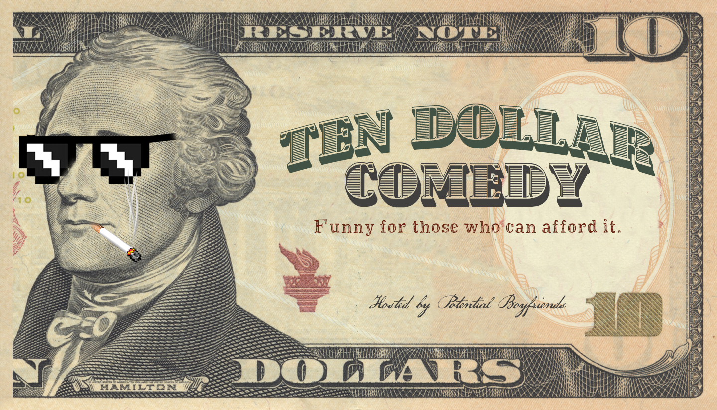 Ten Dollar Comedy
