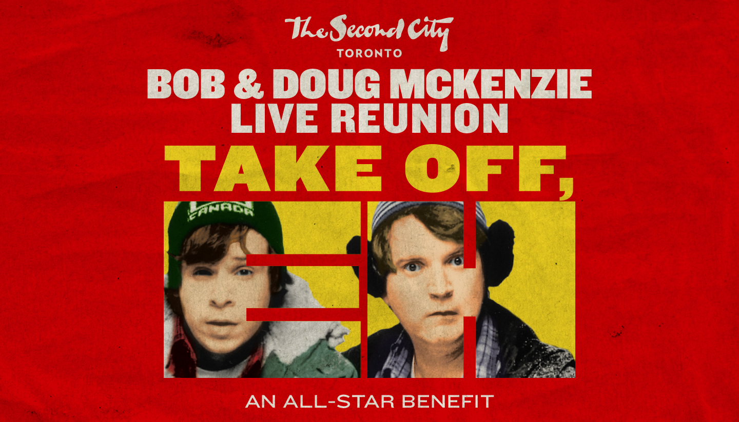 Take Off, Eh! Bob & Doug McKenzie Live Reunion