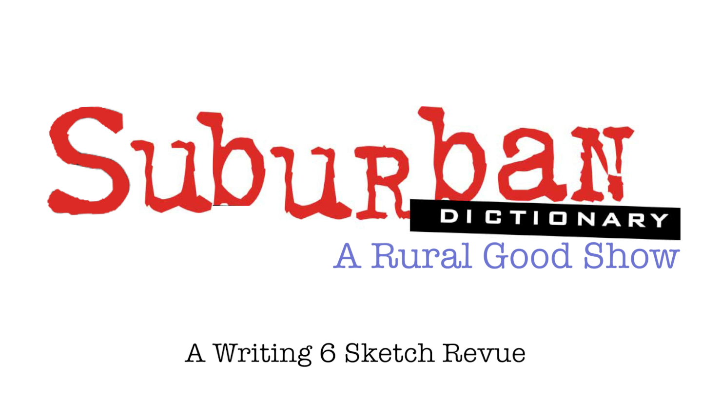 Suburban Dictionary: A Rural Good Show