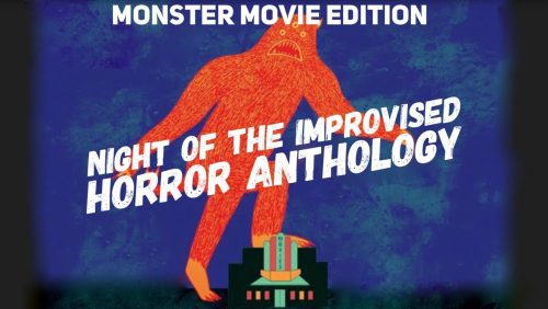 Night of the Improvised Horror Anthology