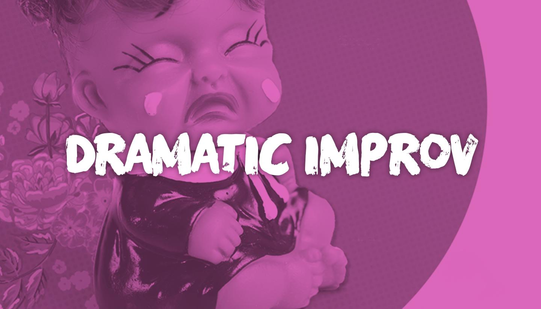 Dramatic Improv
