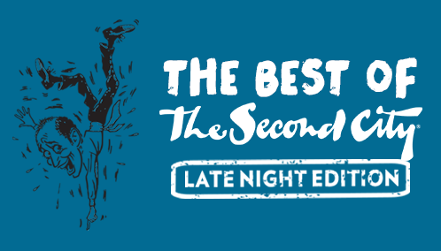The Best Of Second City: Late Night Edition