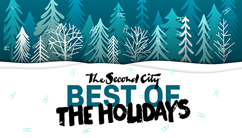 The Second City's Best of the Holidays