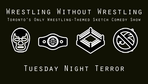 Wrestling Without Wrestling: Tuesday Night Terror
