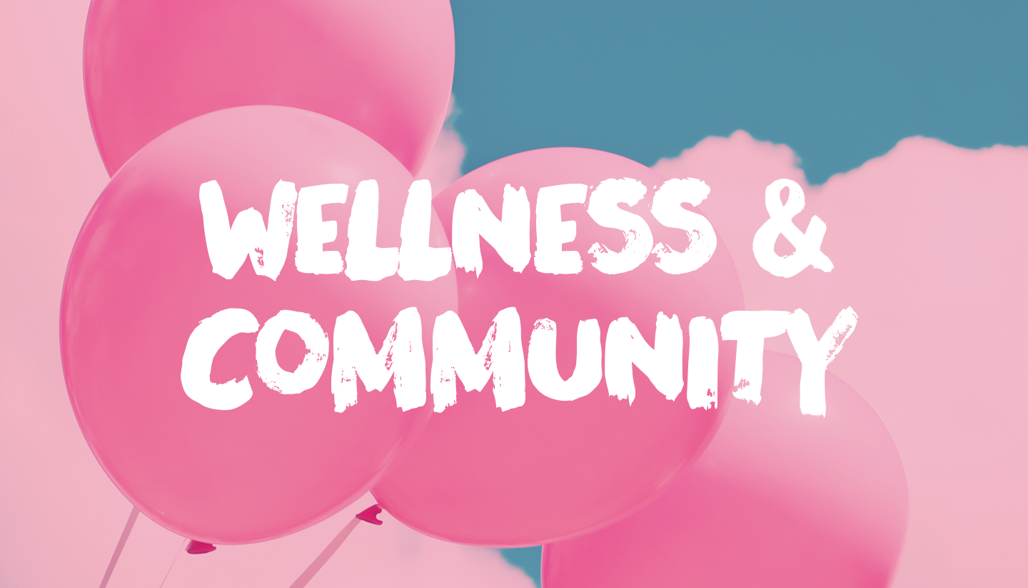 Wellness & Community