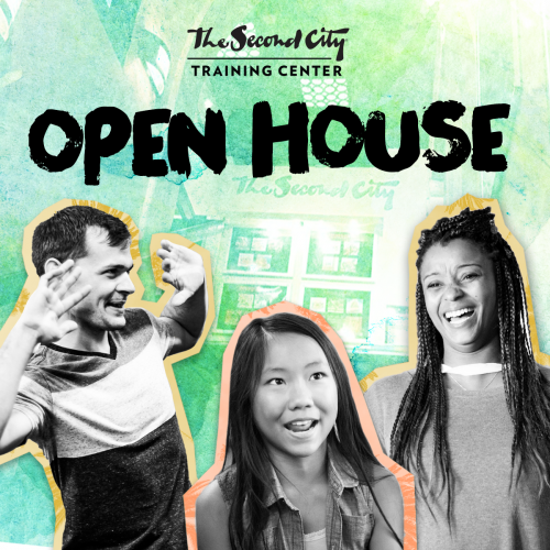 Open House: Free Workshops & Shows - The Second City