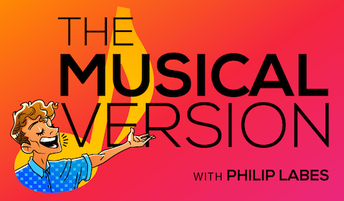 The Musical Version w/ Philip Labes
