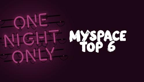 Myspace Top 6