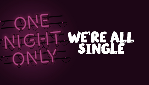 We're All Single