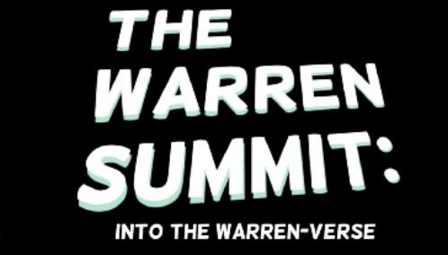 The Warren Summit: Into the Warren-Verse