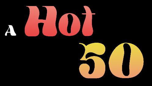 A Hot 50