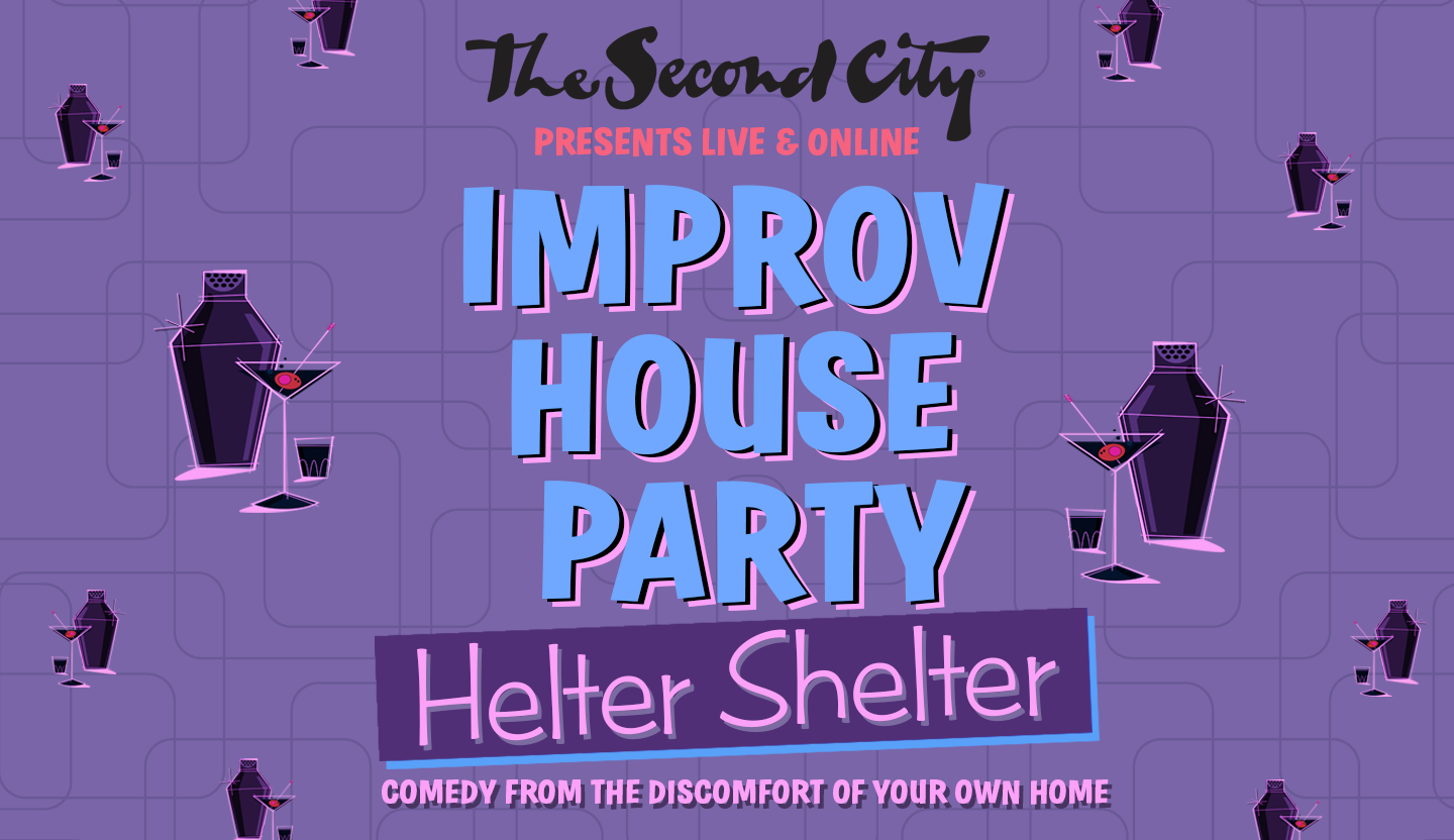 Introducing 'Helter Shelter,' Second City's Newest Interactive Comedy Show