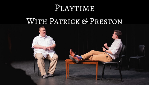 Playtime with Patrick and Preston