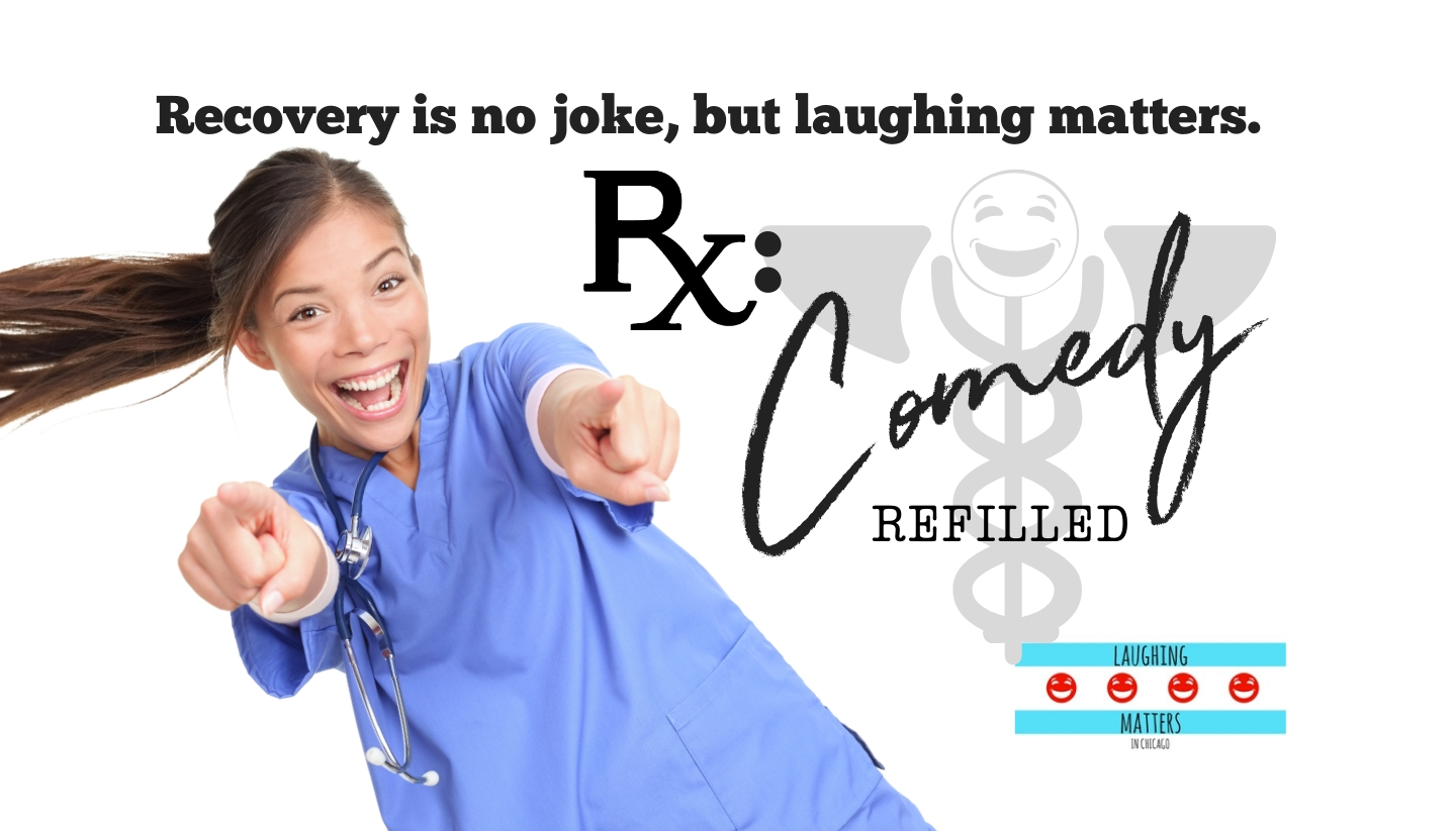 Rx: Comedy REFILLED