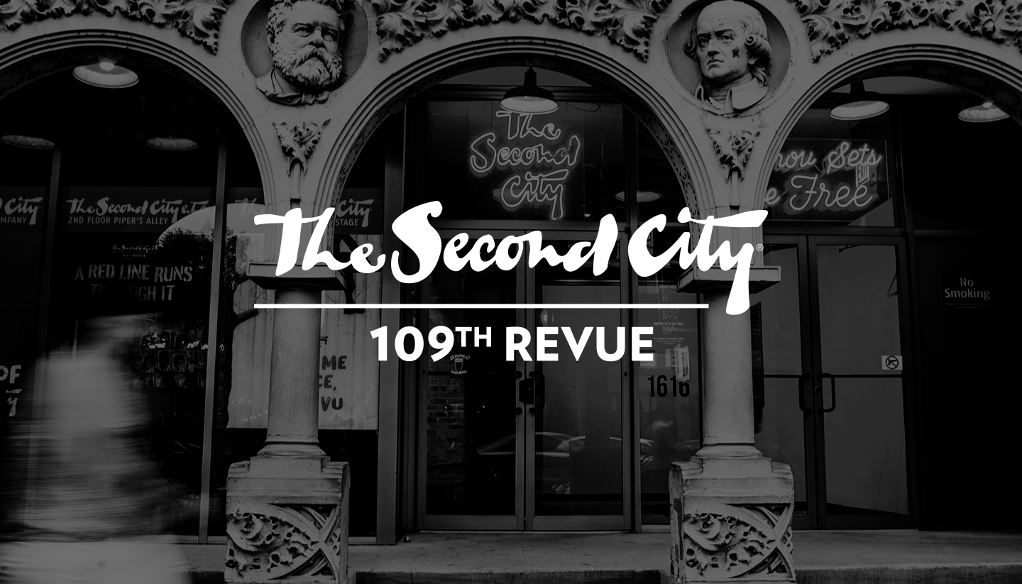 The Second City's 109th Mainstage Revue