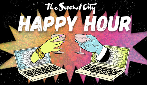The Second City's Happy Hour