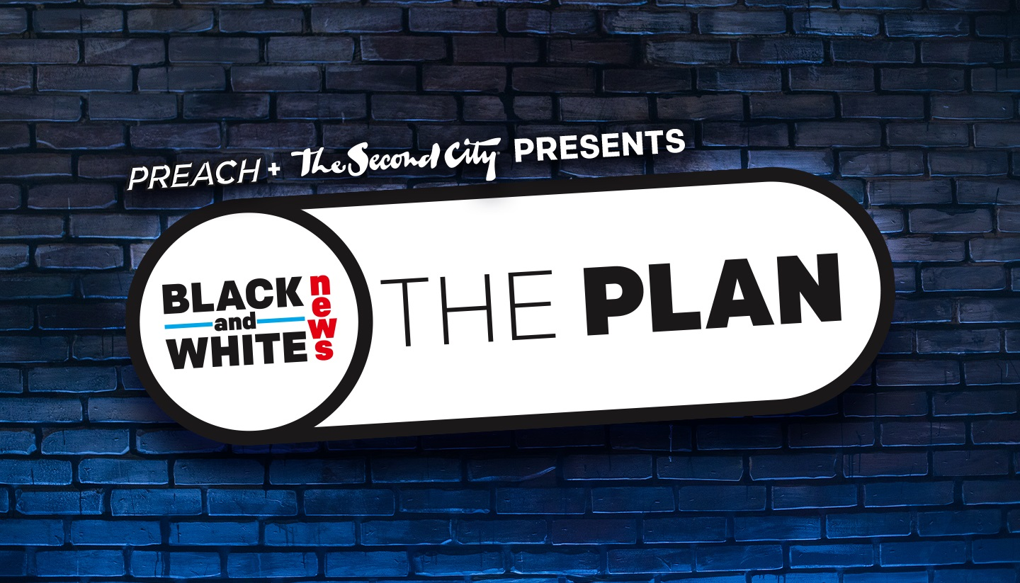 Black and White News: The Plan